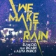 DJ M.O.D. We Make It Rain (feat. DCash and Aliya Parcs)