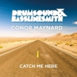 Drumsound & Bassline Smith Catch Me Here (feat. Conor Maynard) [developMENT Remix]