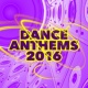 Dance Music 2016 Dance Anthems: 2016