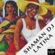 Shaman DJ Latina