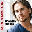 Glen Templeton I Could Be the One