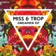 Miss&Trop No One