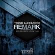 Trysh Alexander Remark