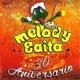 Melody Gaita 30 Años