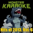 Monster Karaoke What About Love (Originally Performed By Austin Mahone) [Karaoke Version]