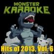 Monster Karaoke What About Love (Originally Performed By Austin Mahone) [Karaoke Version]