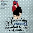 The Capitols Rockabilly Hits, Essential Tracks and Rarities, Vol. 3