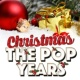 Christmas Music Academy Christmas: The Pop Years