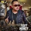 Vic J I Got Money