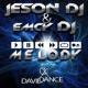 JESON DJ & EmCy DJ Melody