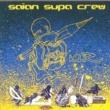 Saian Supa Crew A demie nue