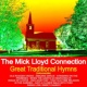 The Mick Lloyd Connection Great Traditional Hymns