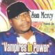 Sam Mercy/Hommy Jay Raggae Ambassador