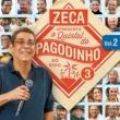 マルコス・ヴァーリ Zeca Apresenta: Quintal Do Pagodinho 3 [Ao Vivo / Vol. 2]