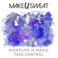 Make U Sweat Nightlife Is Magic