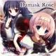 かなでももこ   Damask Rose