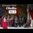Coro del Teatro alla Scala Otello, Act II: Dove guardi splendono