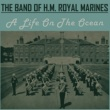 The Band of H.M. Royal Marines The Captain General