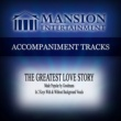 Mansion Accompaniment Tracks The Greatest Love Story (High Key Db with Background Vocals)