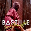 Bastille Send Them Off! [Tiësto Remix]