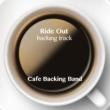 Cafe Backing Band Ride Out (Backing Track Instrumental Version)