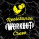 Cardio Workout Crew Resistance Workout Crew