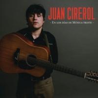 Juan Cirerol En Los Días De Música Triste