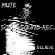 Mute Believe