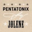 Pentatonix ジョリーン feat. ドリー・パートン