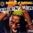 Elephant Man Monsters Of Dancehall (The Energy God)