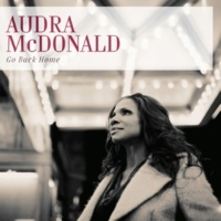 Audra McDonald Go Back Home