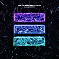 Two Door Cinema Club Invincible