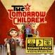 Joel Corelitz 『トゥモロー チルドレン』 オリジナル サウンドトラック