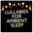 Sleep Lullabies Comfort