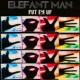 Elefant Man Put Em Up