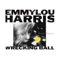Emmylou Harris Wrecking Ball