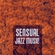 Romantic Jazz Piano Music Academy Sensual Jazz Music ‐ Jazz for Lovers, Easy Listening, Hot Massage, Sexy Evening, Chilled Piano Bar