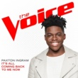 Paxton Ingram It's All Coming Back To Me Now [The Voice Performance]