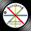 Camouflage Roulette Disco: Original Club Classics From The Dawn Of The Disco Era