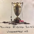 Young Rising Sons Undefeatable