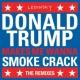 Ledinsky DonaldTrumpMakesMeWannaSmokeCrack (Pfannenstill Remix)