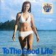 Tony Bennett To the Good Life