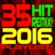 DJ Remix Factory 35 Hit Remix! 2016 Playlist!