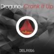 Dragunov Crank It Up