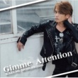 諸星和己 Gimme Attention