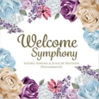 木村聡子&松田純一フィルハーモニー Welcome Symphony
