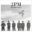 2PM Promise (I'll be) -Japanese ver.-
