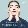 Maria Callas The New Sound of Maria Callas