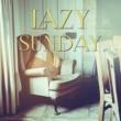 Lazy Sunday Afternoon Guys