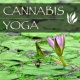 Yoga Trainer Cannabis Yoga - Hippie Songs for Yoga Classes, Best Trance Music for Meditation